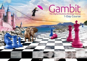 Gambit | The Digital Business Strategy course | Britefire